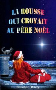 la-rousse-qui-croyait-au-pere-noel