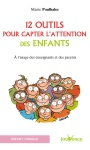 12 outils capter attention enf couv.indd