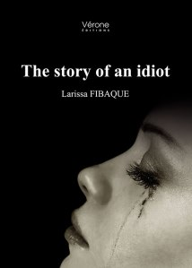 the story of an idiot