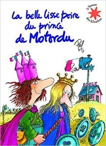 02 La belle lisse poire du prince de Motordu