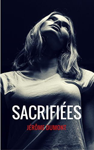 Sacrifiées