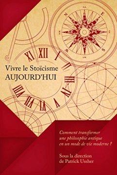 Vivre le stoicisme