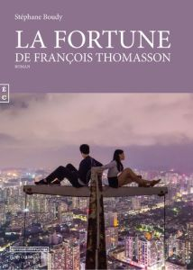 La fortune de François Thomasson