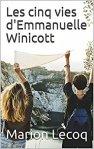 les cinq vies d'emmanuelle winicott