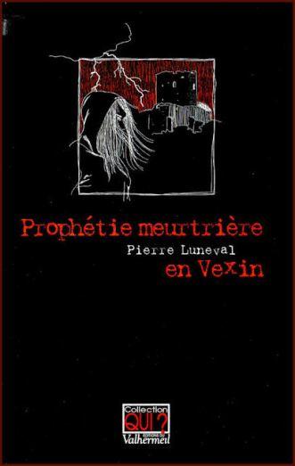 Prophétie meurtrière en Vexin