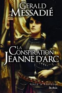 La conspiration Jeanne d'Arc