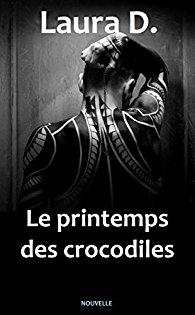 Le printemps des crocodiles