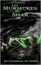 Les murmures du Shar T3