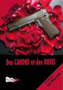 Des canons et des roses