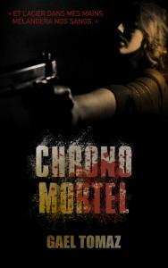 Chrono Mortel - Gael Tomaz