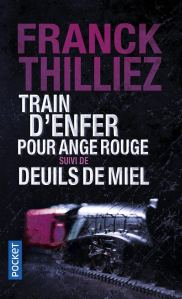 Train d'enfer... Deuils de miel