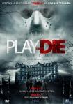 10 Play or die