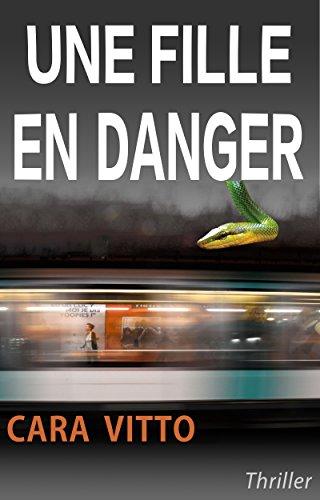 Une fille en danger
