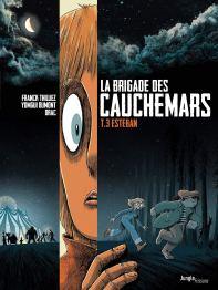 La Brigade des Cauchemars T03